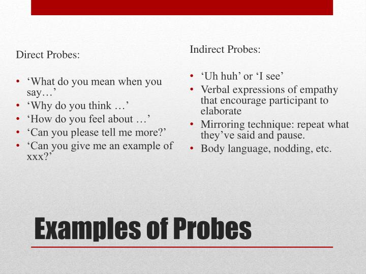 Direct Probes: