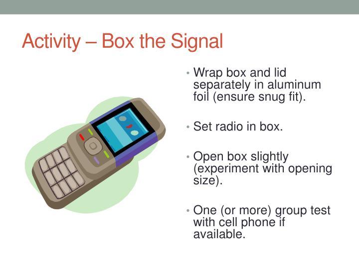 Activity – Box the Signal