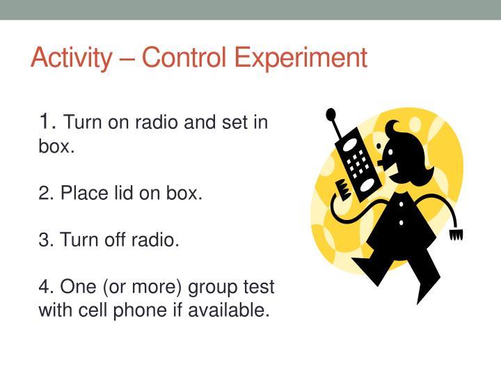Activity – Control Experiment