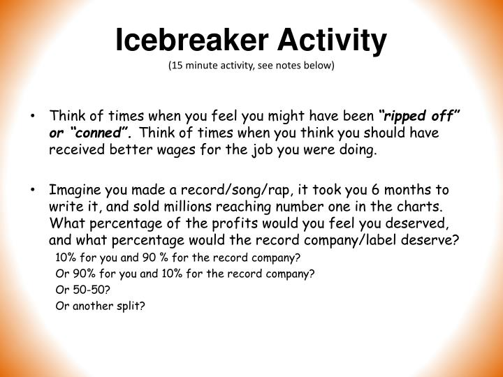 Icebreaker activity 15 minute activity see notes below