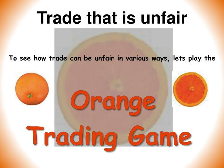 Trade that is unfair