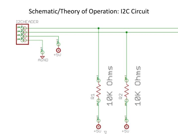 Schematic/Theory of Operation: I2C Circuit