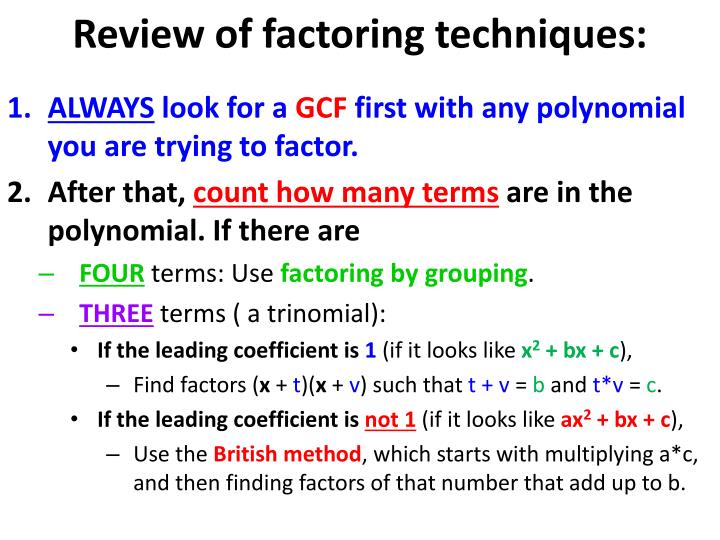 Review of factoring techniques: