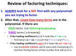 review of factoring techniques