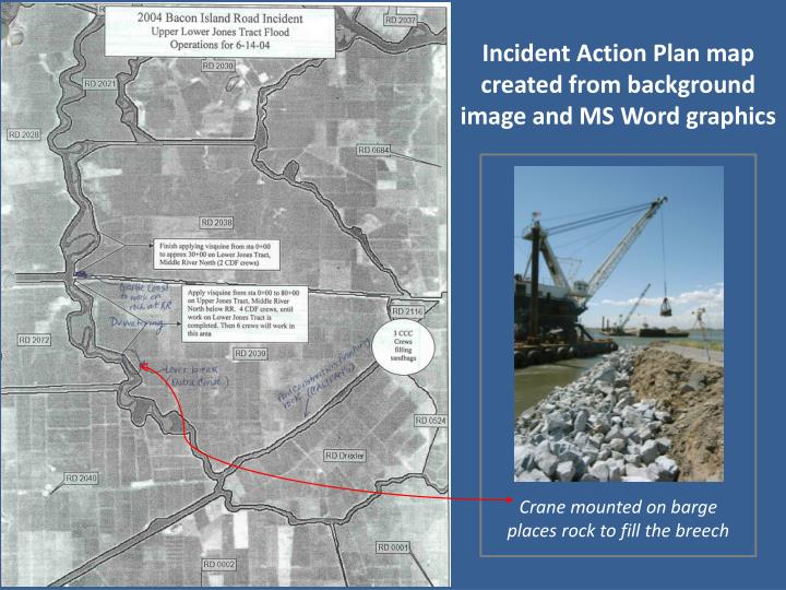 Incident Action Plan map created from background image and MS Word graphics