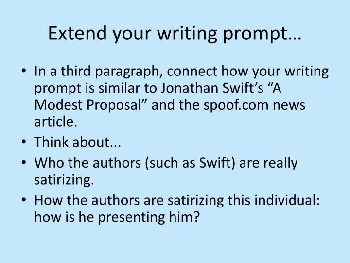 Extend your writing prompt…