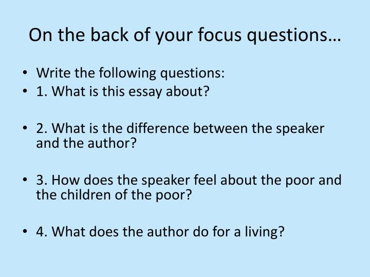 On the back of your focus questions…