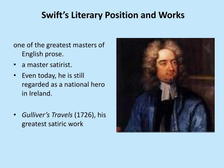 Swift's Literary Position and Works
