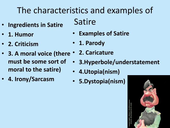 The characteristics and examples of Satire