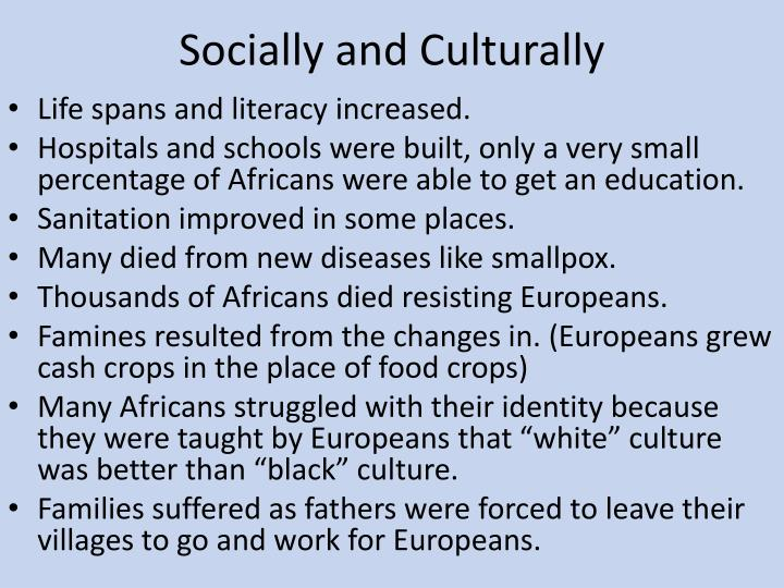 Socially and Culturally