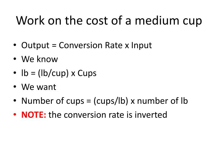 Work on the cost of a medium cup