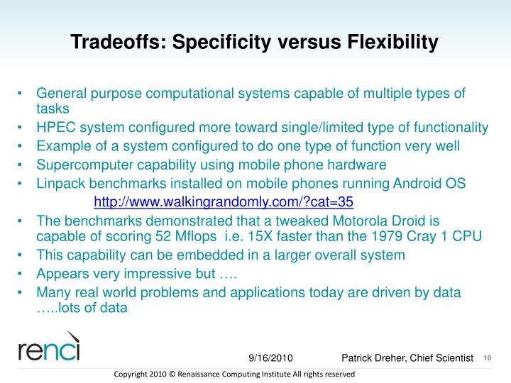 Tradeoffs: Specificity versus Flexibility