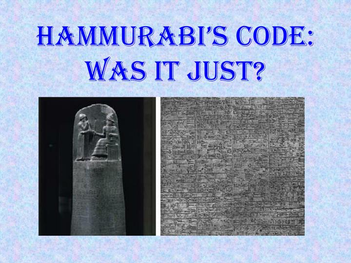 Hammurabi s code was it just