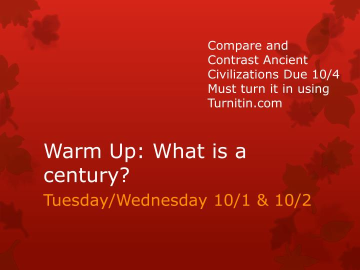 Warm up what is a century