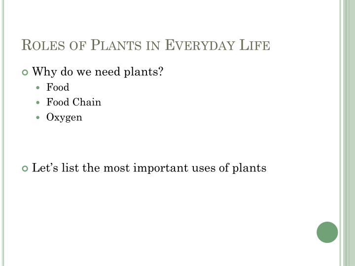 Roles of Plants in