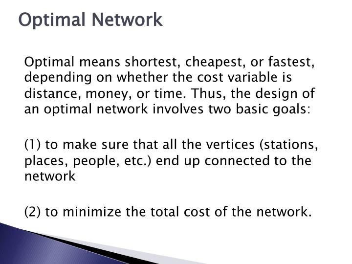Optimal Network