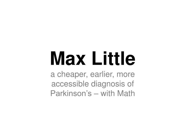 Max Little