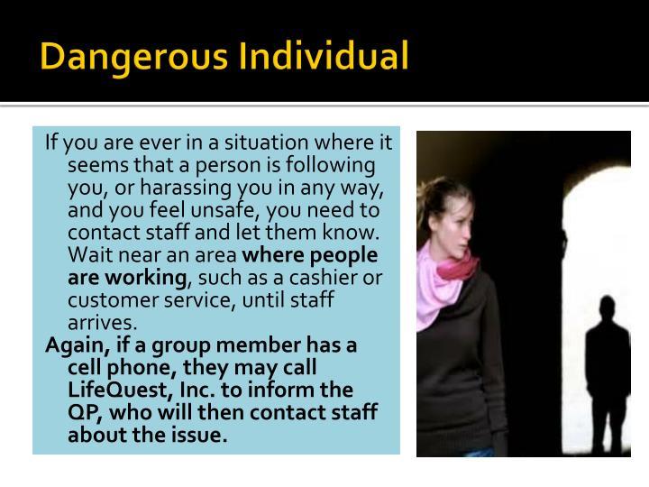 Dangerous Individual