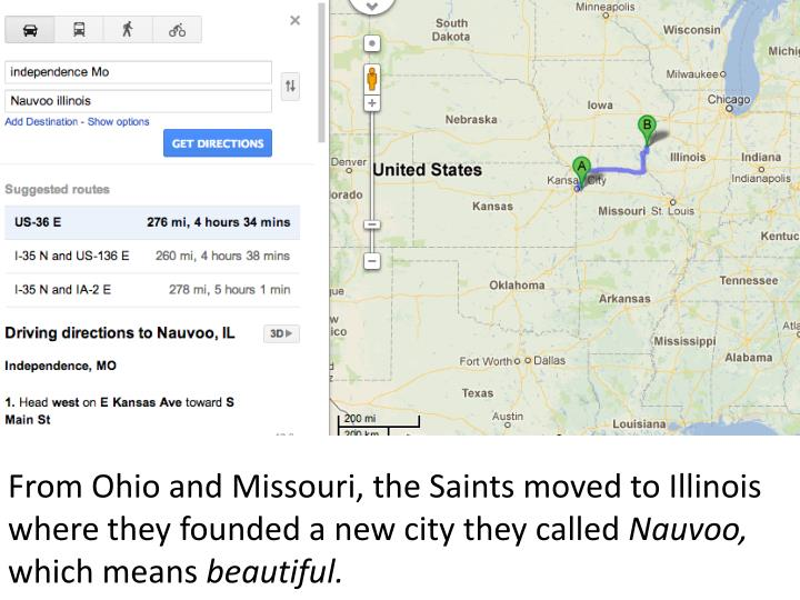 From Ohio and Missouri, the Saints moved to Illinois where they founded a new city they called