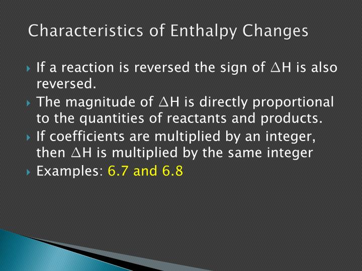 Characteristics of Enthalpy Changes