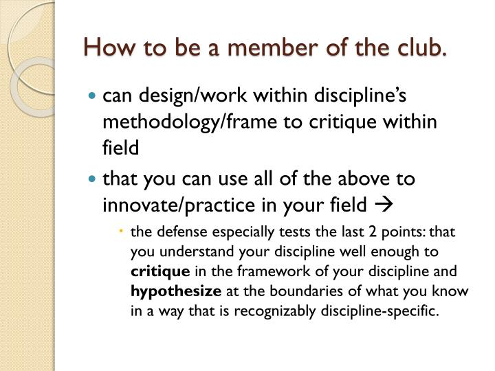 How to be a member of the club.