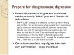 prepare for disagreement digression