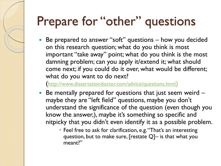 "Prepare for ""other"" questions"