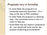 proposals vary in formality