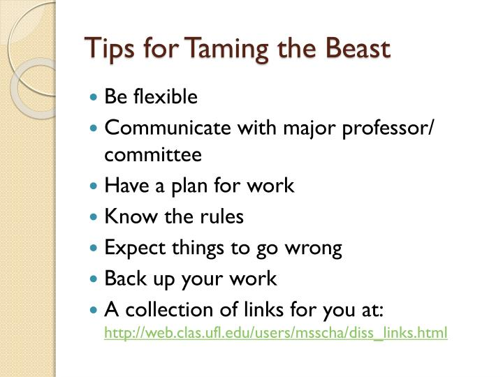 Tips for Taming the Beast