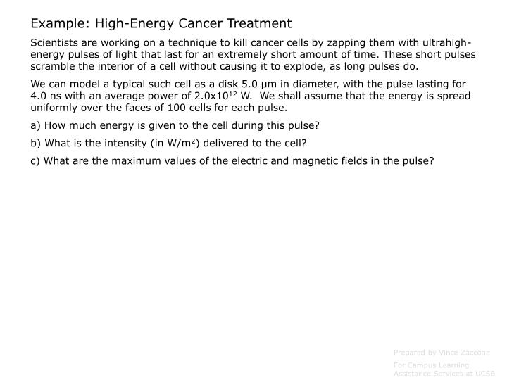 Example: High-Energy Cancer Treatment