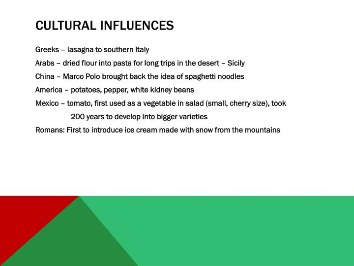 Cultural influences