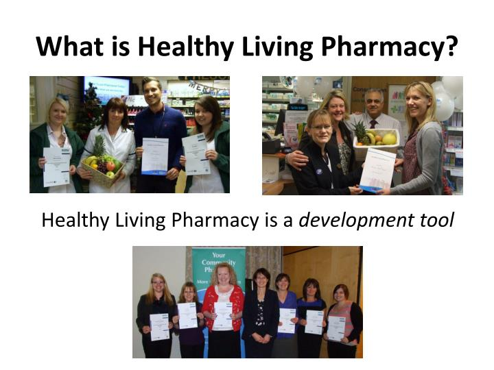 What is Healthy Living Pharmacy?