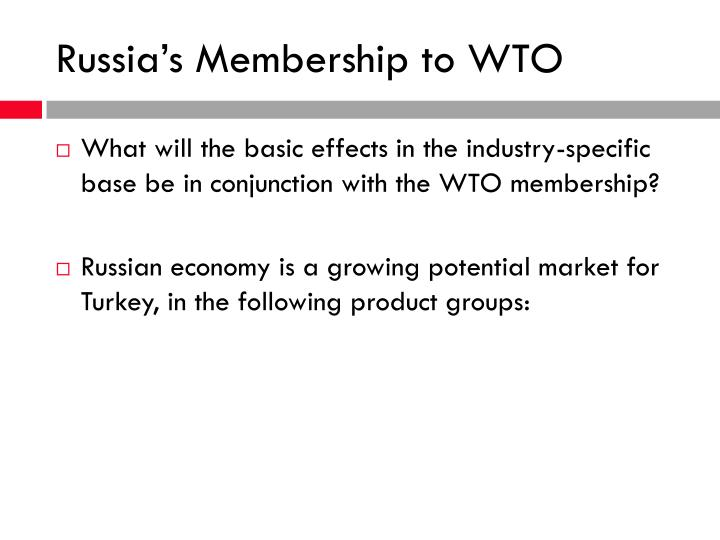 Russia s membership to wto
