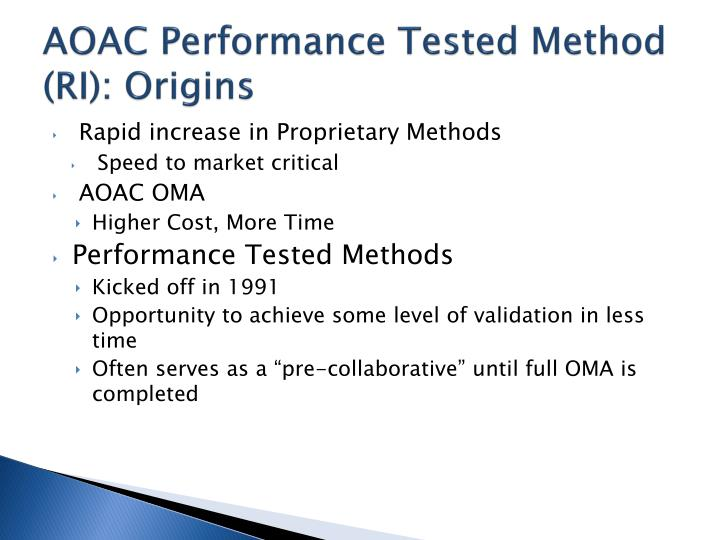 AOAC Performance Tested Method (RI): Origins