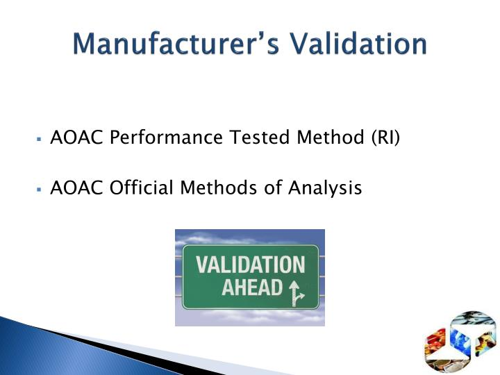 Manufacturer s validation