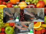 second step wash the vegetables