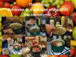 third step put water in a stockpot and add all the ingredients