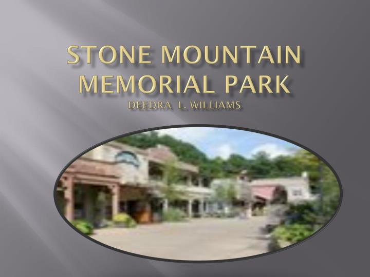 Stone mountain memorial park deedra l williams