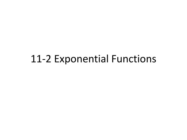11 2 exponential functions