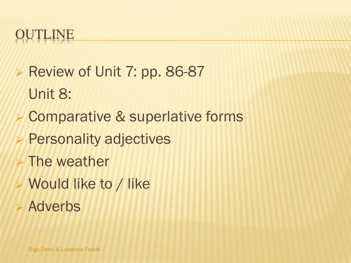 Review of Unit 7: pp. 86-87