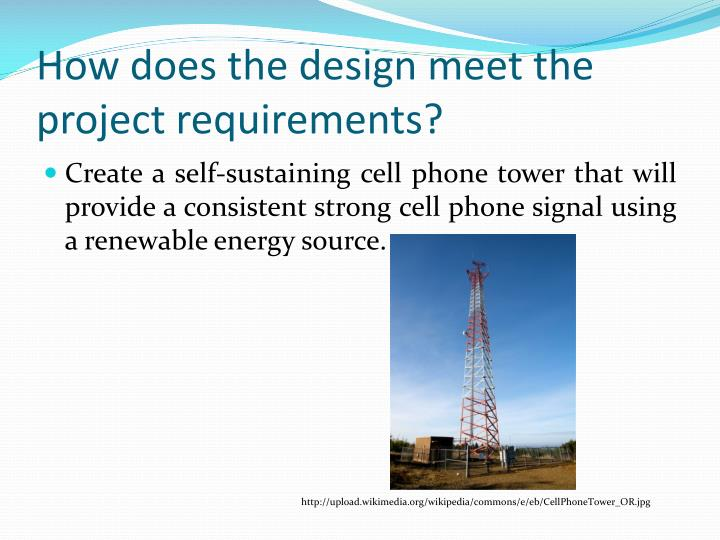 How does the design meet the project requirements?