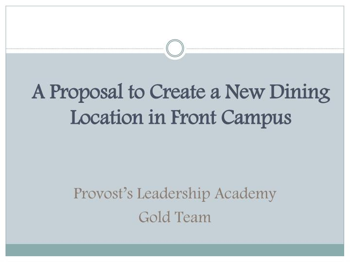 A Proposal to Create a New Dining