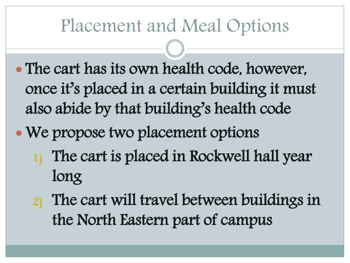 Placement and Meal Options