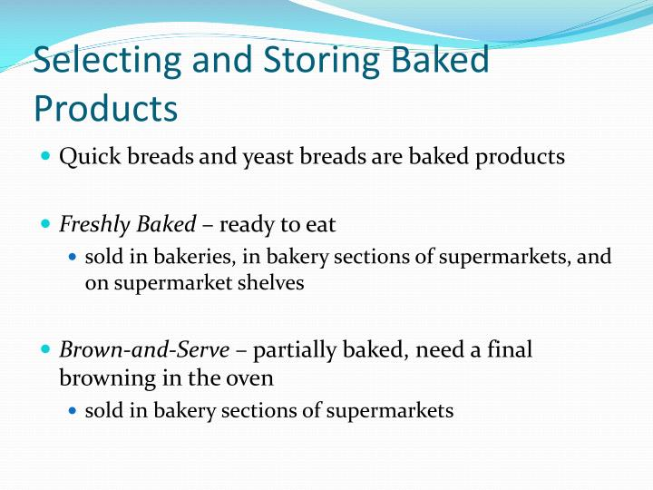 Selecting and Storing Baked Products
