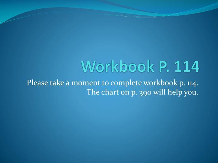 Workbook P. 114