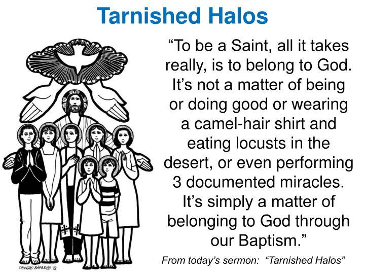 Tarnished Halos