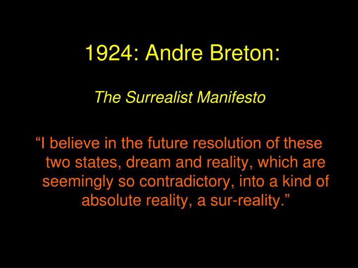 1924: Andre Breton: