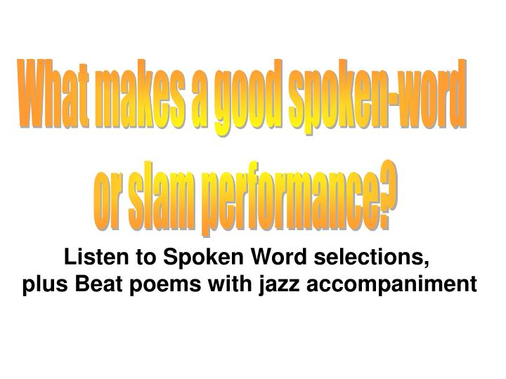 What makes a good spoken-word