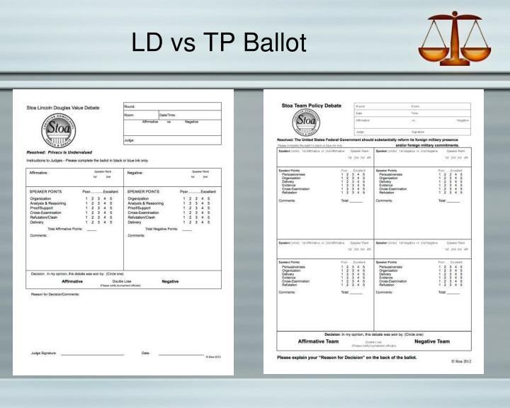 LD vs TP Ballot