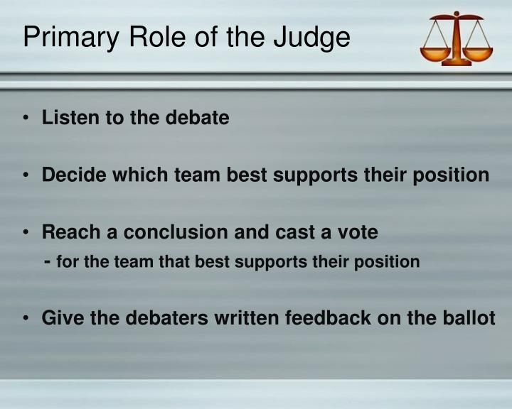 Primary Role of the Judge